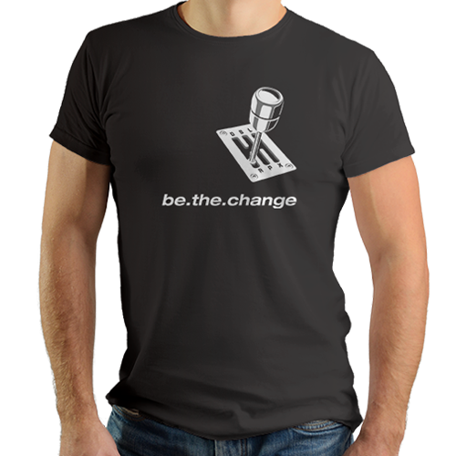 Be The Change car T-shirt