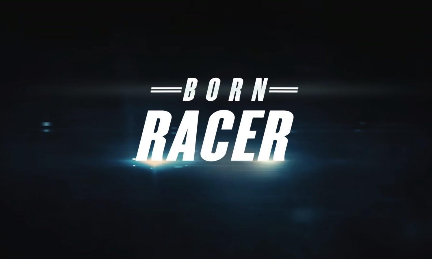 Born Racer Trailer