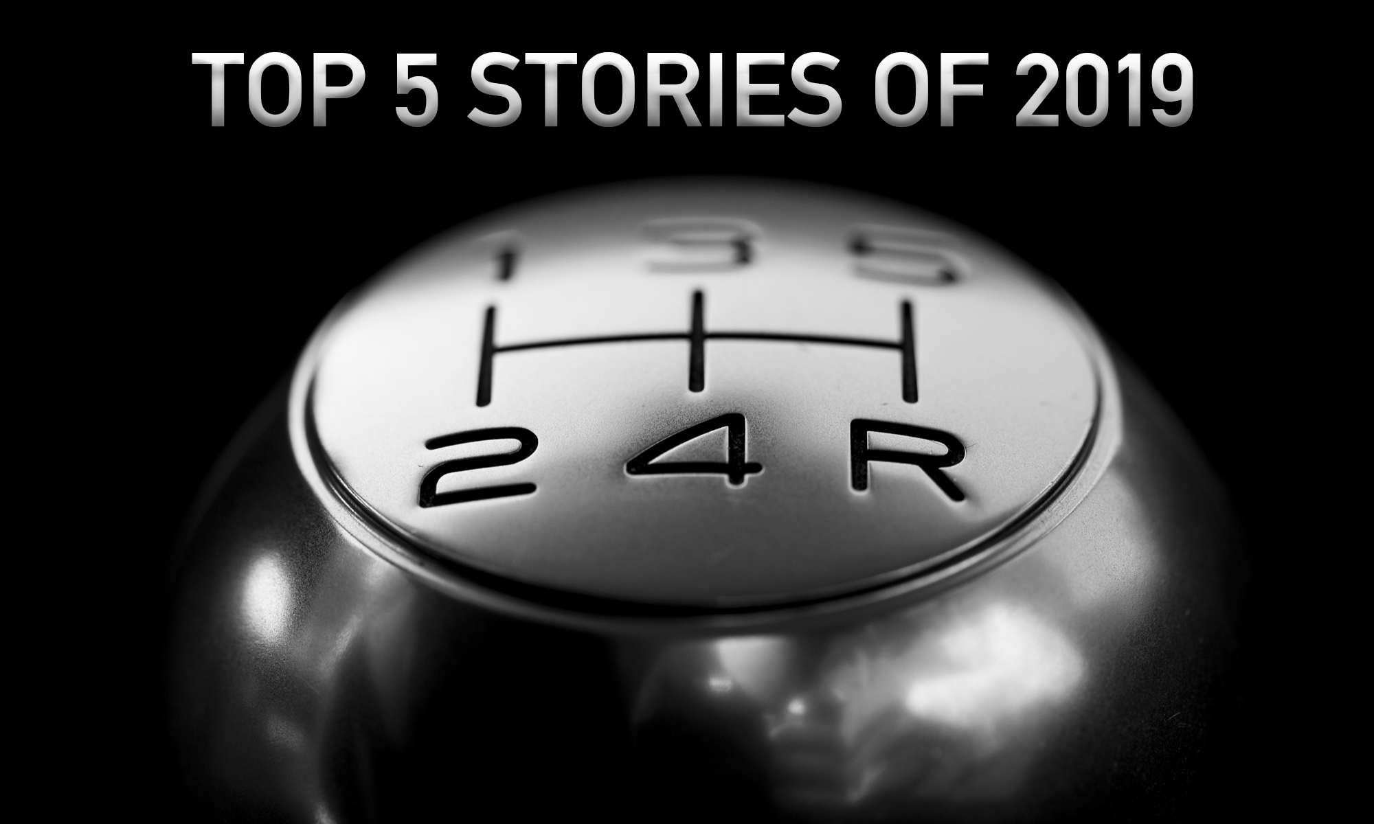 Top 5 Stories of 2019