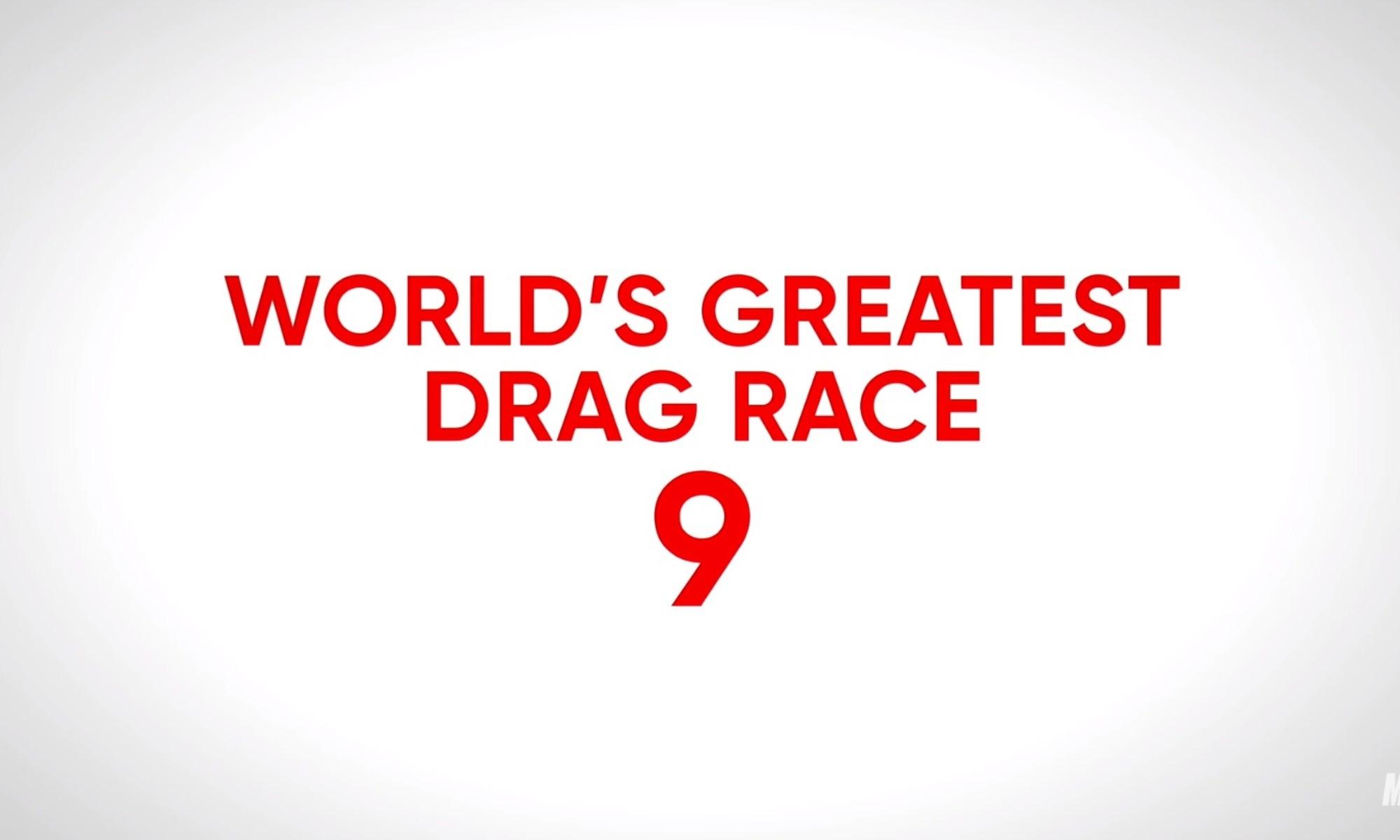World's Greatest Drag Race 9